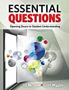 Essential Questions: Opening Doors to…