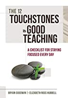The 12 Touchstones of Good Teaching: A…
