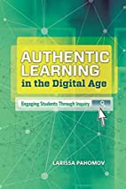 Authentic Learning in the Digital Age:…