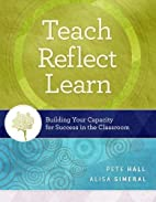 Teach, Reflect, Learn: Building Your…