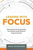 Leading with Focus: Elevating the Essentials…