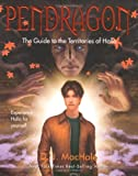 MacHale, D.J.: Pendragon (The Guide to the Territories of Halla )