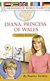 Gormley, Beatrice: Diana, Princess of Wales: Young Royalty
