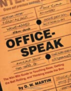 Officespeak: The Win-Win Guide to Touching…