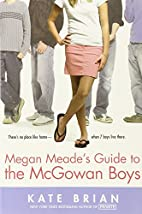 Megan Meade's Guide to the McGowan Boys by…
