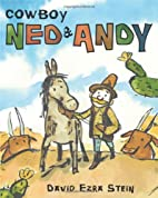Cowboy Ned & Andy by David Ezra Stein