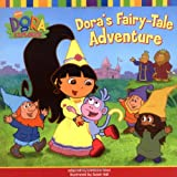 Eric Weiner: Dora's Fairy-Tale Adventure (Dora the Explorer)