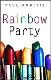 Ruditis, Paul: Rainbow Party