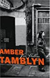 Tamblyn, Amber: Free Stallion: Poems