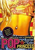 Cohn, Rachel: Pop Princess