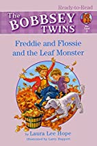 Freddie and Flossie and the Leaf Monster…