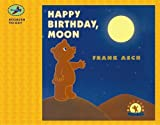 Asch, Frank: Happy Birthday, Moon