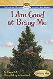Hill, Karen: I Am Good at Being Me