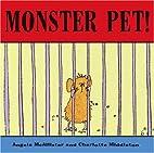 Monster Pet! by Angela McAllister