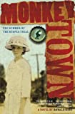 Kidd, Ronald: Monkey Town: The Summer of the Scopes Trial