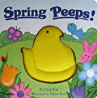 Spring Peeps! by Cindy Eng