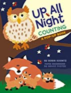 Up All Night Counting: A Pop-up Book by…
