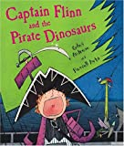 Ayto, Russell: Captain Flinn And The Pirate Dinosaurs