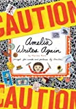 Moss, Marissa: Amelia Writes Again