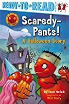 Scaredy-Pants!: A Halloween Story…
