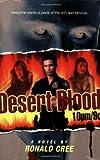 Cree, Ronald: Desert Blood 10pm/9c