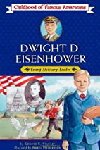 Dwight D. Eisenhower: Young Military Leader…