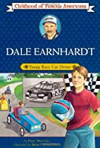 Dale Earnhardt: Young Race Car Driver by…