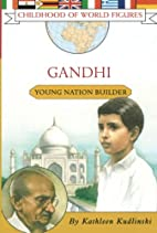Gandhi: Young Nation Builder (Childhood of…