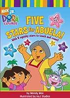 Five Stars for Abuela! (Dora the Explorer…