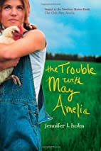 The Trouble with May Amelia by Jennifer L.…