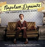 Hess, Jared: Napoleon Dynamite : The Complete Quote Book