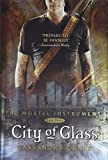 Clare, Cassandra: City of Glass (Mortal Instruments, The)
