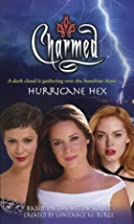 Hurricane Hex (Charmed) by Diana G.…