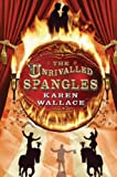 Wallace, Karen: The Unrivalled Spangles