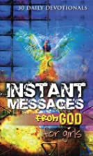 INSTANT MESSAGES FROM GOD FOR GIRLS by Simon…