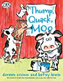 Cronin, Doreen: Thump, Quack, Moo: A Whacky Adventure