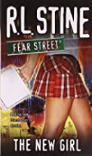 The New Girl by R. L. Stine