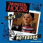 DJ's Notebook (Monster House) by Tom Mason