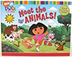 Meet the Animals! (Dora the Explorer) by…