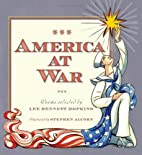 America at War: Poems Selected by Lee…
