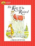 Gwynne, Fred: King Who Rained