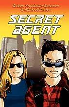 Secret Agent by Robyn Freedman Spizman
