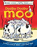 Cronin, Doreen: Dooby Dooby Moo