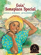 Goin' Someplace Special by Patricia C.…