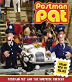 Postman Pat and the Surprise Present by…