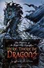 Here, There Be Dragons - James A Owen