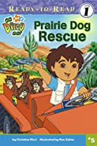 Prairie Dog Rescue (Go, Diego, Go!…