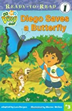 Diego Saves a Butterfly by Lara Bergen