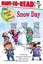 Robin Hill School: Snow Day by Margaret…