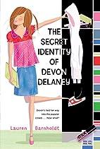 The Secret Identity of Devon Delaney by…